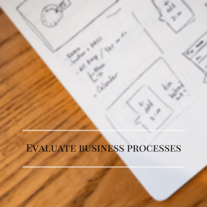 Evaluate business processes-2