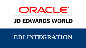 EDI integration project into JD Edwards (JDE) system.