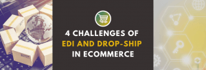 edi and drop-shipping in e-commerce