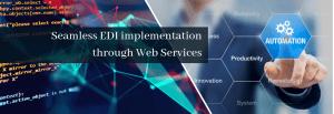 EDI implementation through Web Services