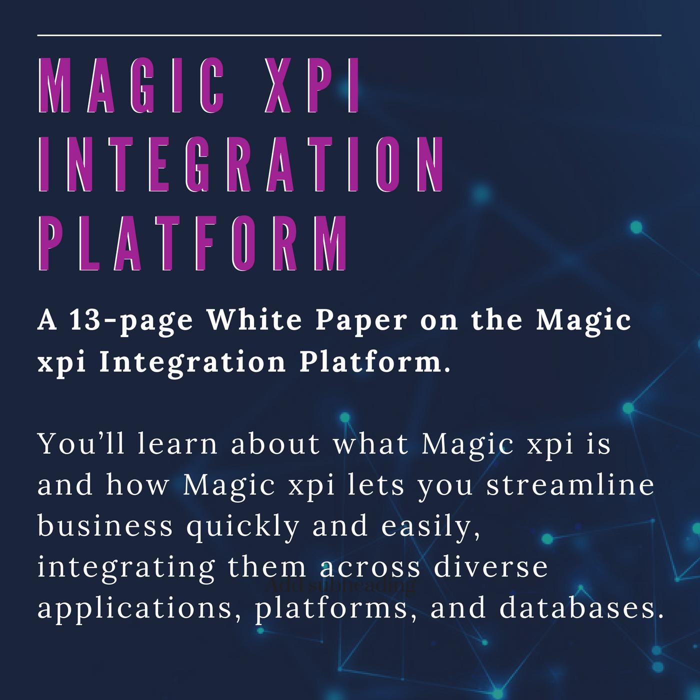 Magic xpi Integration SOA platform White paper