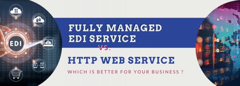 Fully managed EDI or EDI Web Service