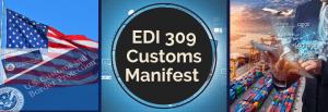 EDI 309 Customs Manifest Transaction Set