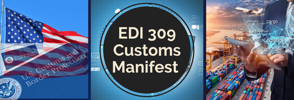 EDI 309 Customs Manifest Transaction Set