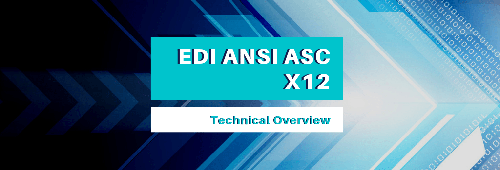 EDI-ANSI-ASC-X12-Technical Overview