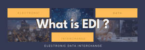 What is EDI? What is ANSI X12, EDIFACT, HIPAA, HL7, RosettaNet