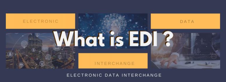 What is EDI? What is ANSI X12, EDIFACT, HIPAA, HL7, RosettaNet