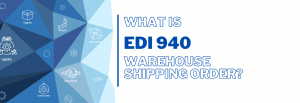 What is EDI 940