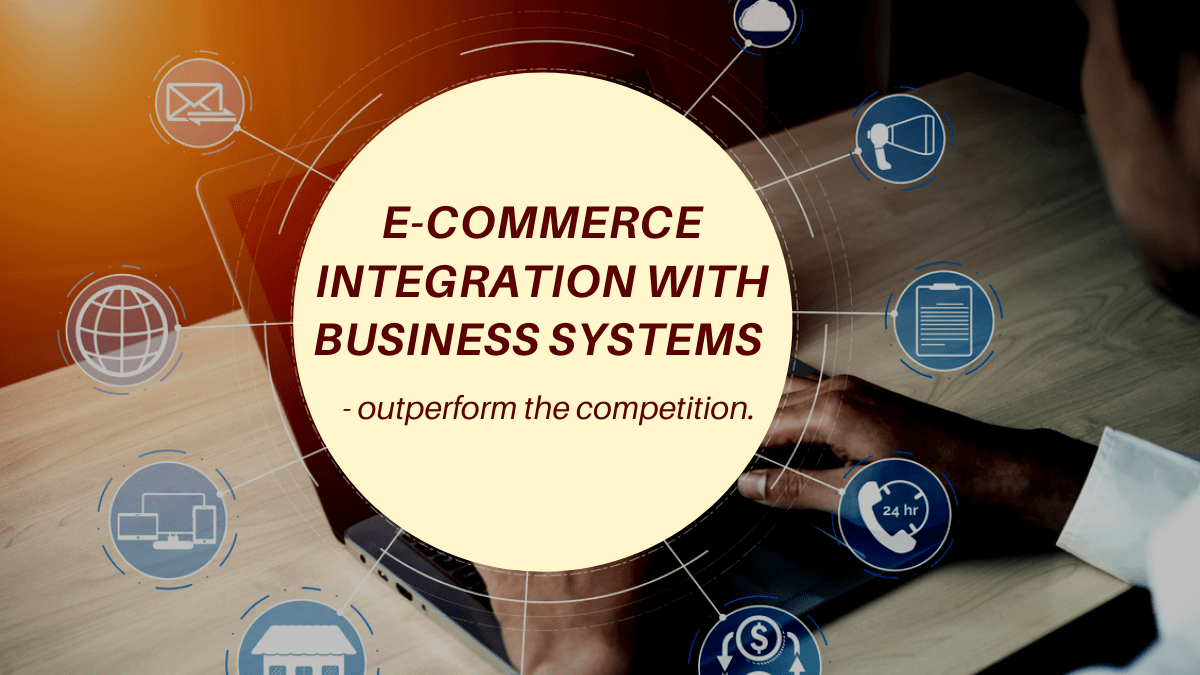 e-commerce integration with business systems