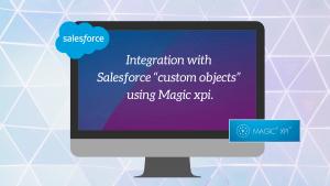 Magic xpi Salesforce integration
