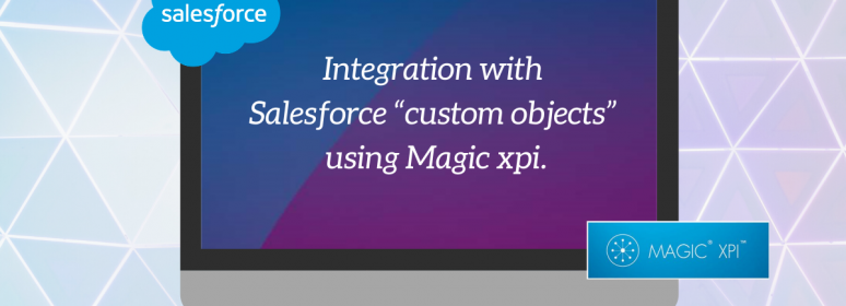 Magic xpi Salesforce integration