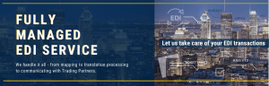 Fully Managed EDI Services
