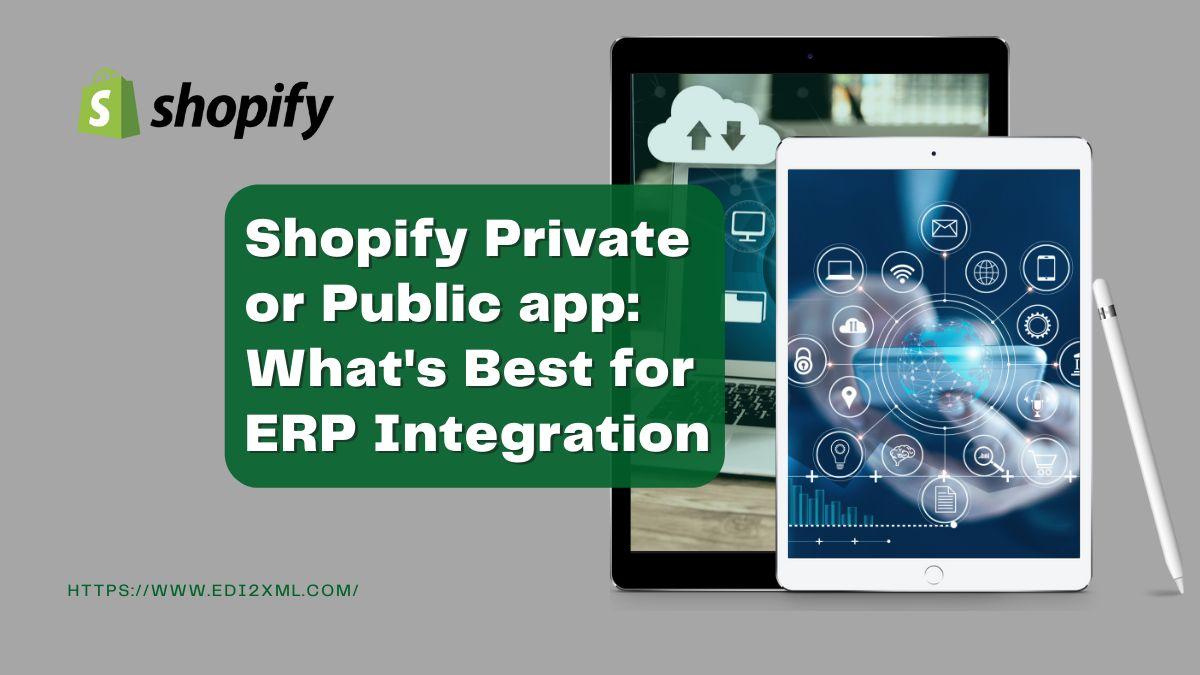 Shopify Public app or Private app